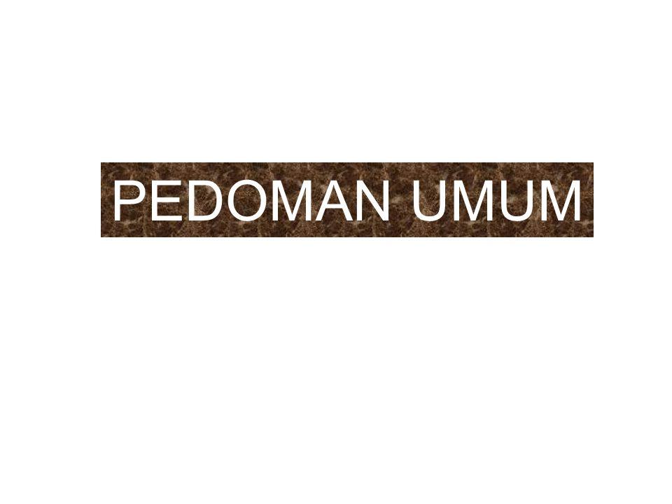 PEDOMAN UMUM