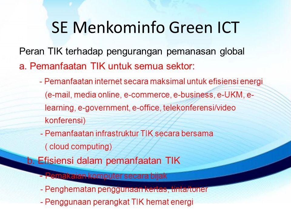 SE Menkominfo Green ICT Peran TIK terhadap pengurangan pemanasan global a.