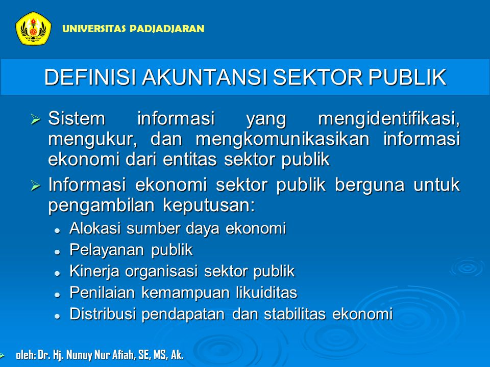 Saldo Normal Akun- akun AsetUtang Ekuitas +--+- + UNIVERSITAS PADJADJARAN  oleh: Dr.