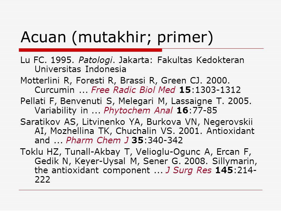 Acuan (mutakhir; primer) Lu FC. 1995. Patologi.