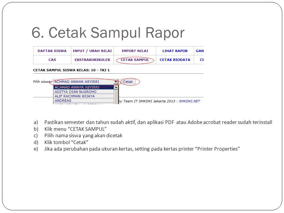 """6. Cetak Sampul Rapor a)Pastikan semester dan tahun sudah aktif, dan aplikasi PDF atau Adobe acrobat reader sudah terinstall b)Klik menu """"CETAK SAMPUL"""