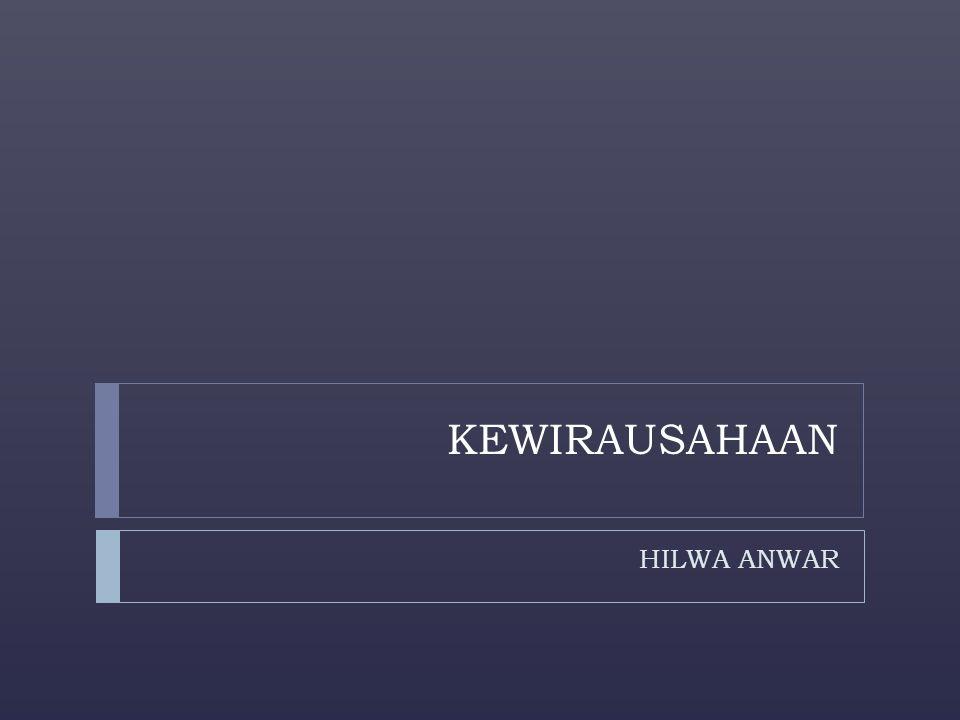 KEWIRAUSAHAAN HILWA ANWAR