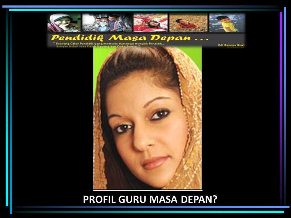PROFIL GURU MASA DEPAN
