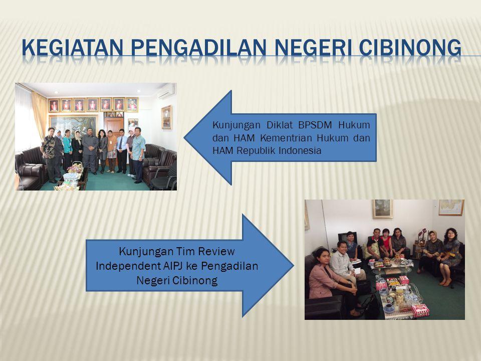 Kunjungan Diklat BPSDM Hukum dan HAM Kementrian Hukum dan HAM Republik Indonesia Kunjungan Tim Review Independent AIPJ ke Pengadilan Negeri Cibinong