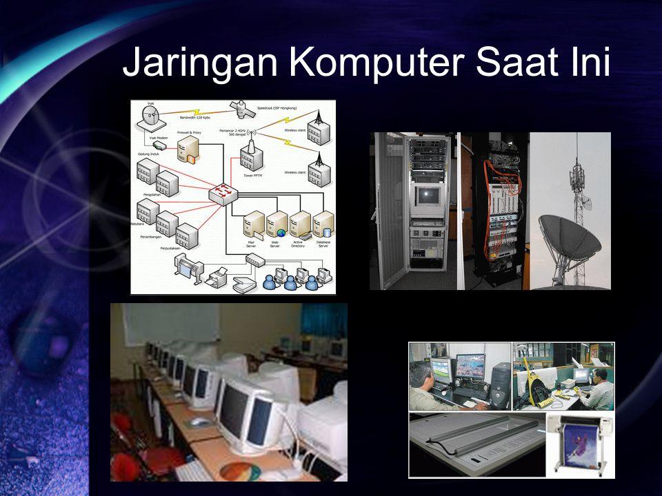 Jaringan Komputer Saat Ini