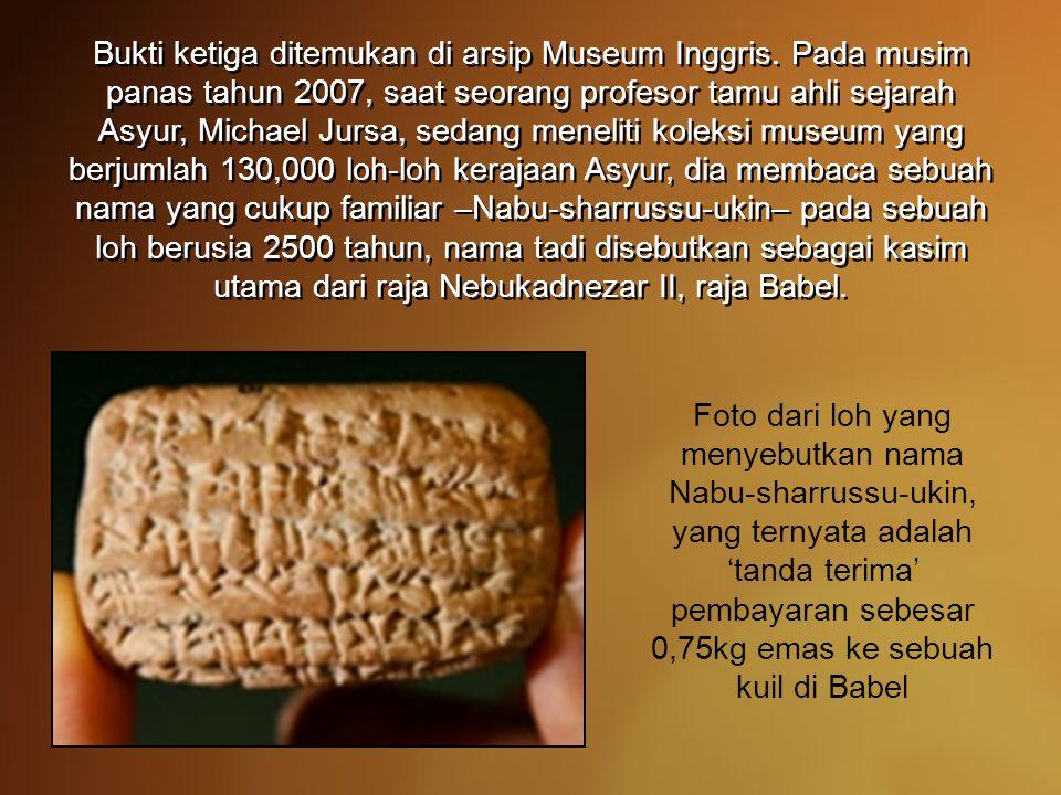 Bukti ketiga ditemukan di arsip Museum Inggris.