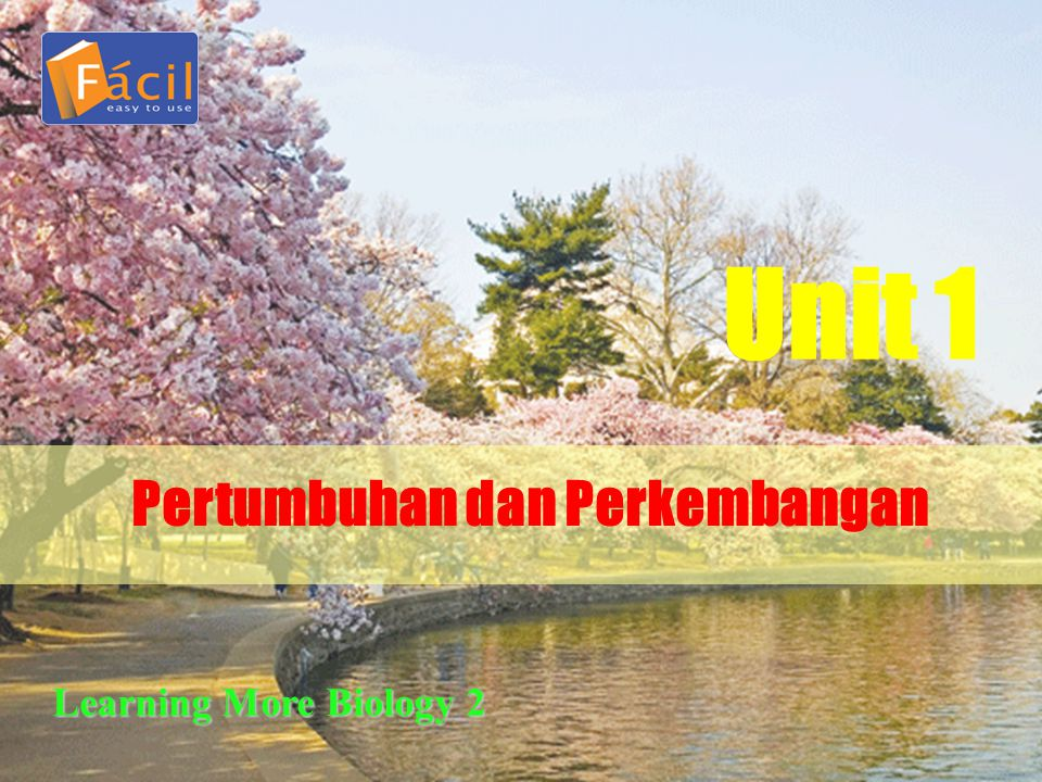 Pertumbuhan dan Perkembangan Unit 1 Learning More Biology 2