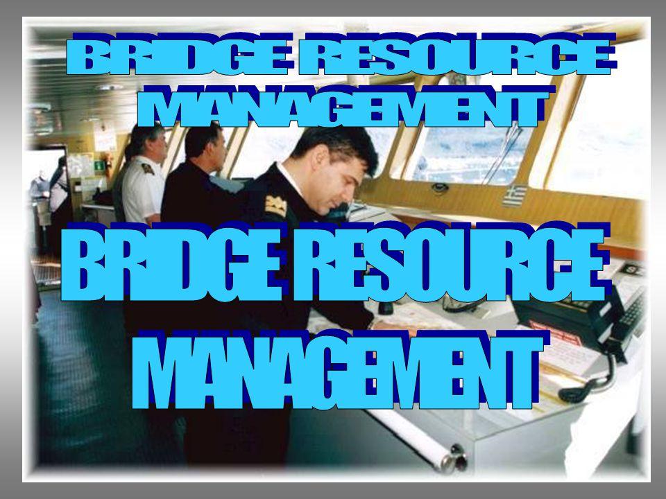 BP3IP - JAKARTA BRIDGE TEAM MANAGEMENT BRIDGE RESOURCE MANAGEMENT ADALAH BAGAIMANA MEMPERSIAPKAN KESELAMATAN NAVIGASI YANG DILAKUKAN DENGAN BAIK OLEH NAKHODA DAN DIDUKUNG OLEH PARA PERWIRA SERTA AWAK KAPAL YANG SENANTIASA MENGUSAHAKAN KAPAL DALAM KONDISI TERKONTROL DENGAN BAIK TERMASUK PERAN SERTA YANG DIDUKUNG OLEH PANDU.