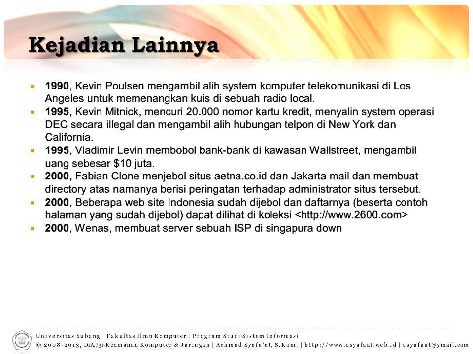 Referensi  Departemen Komunikasi dan Informatika Republik indonesia, Direktorat Jenderal Aplikasi Telematika; Panduan Topologi dan Keamanan Sistem Informasi, 2008
