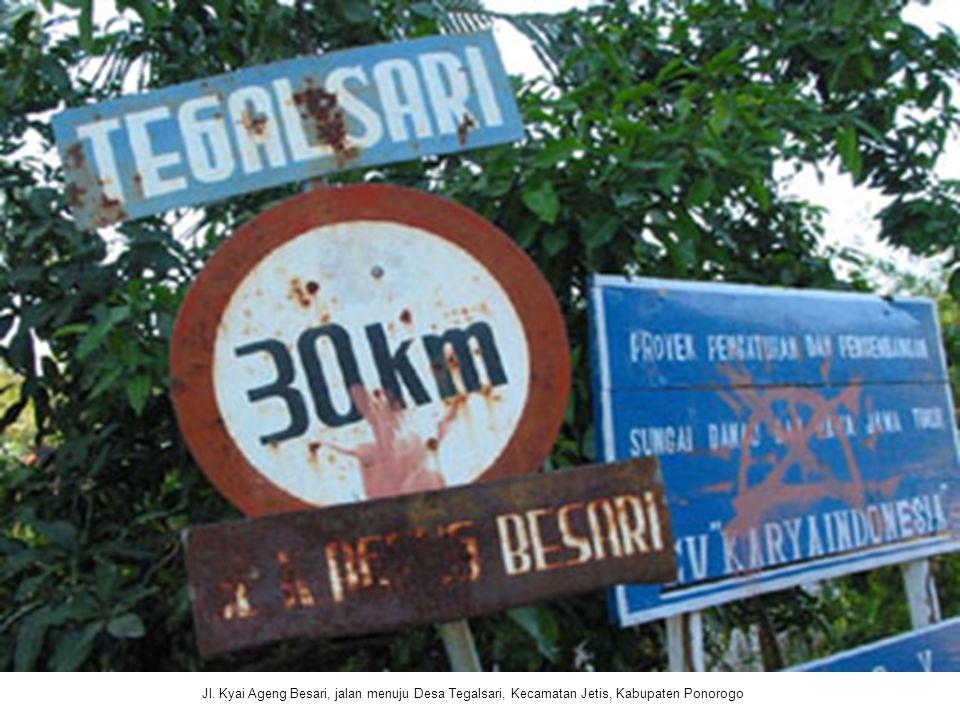 Jl. Kyai Ageng Besari, jalan menuju Desa Tegalsari, Kecamatan Jetis, Kabupaten Ponorogo