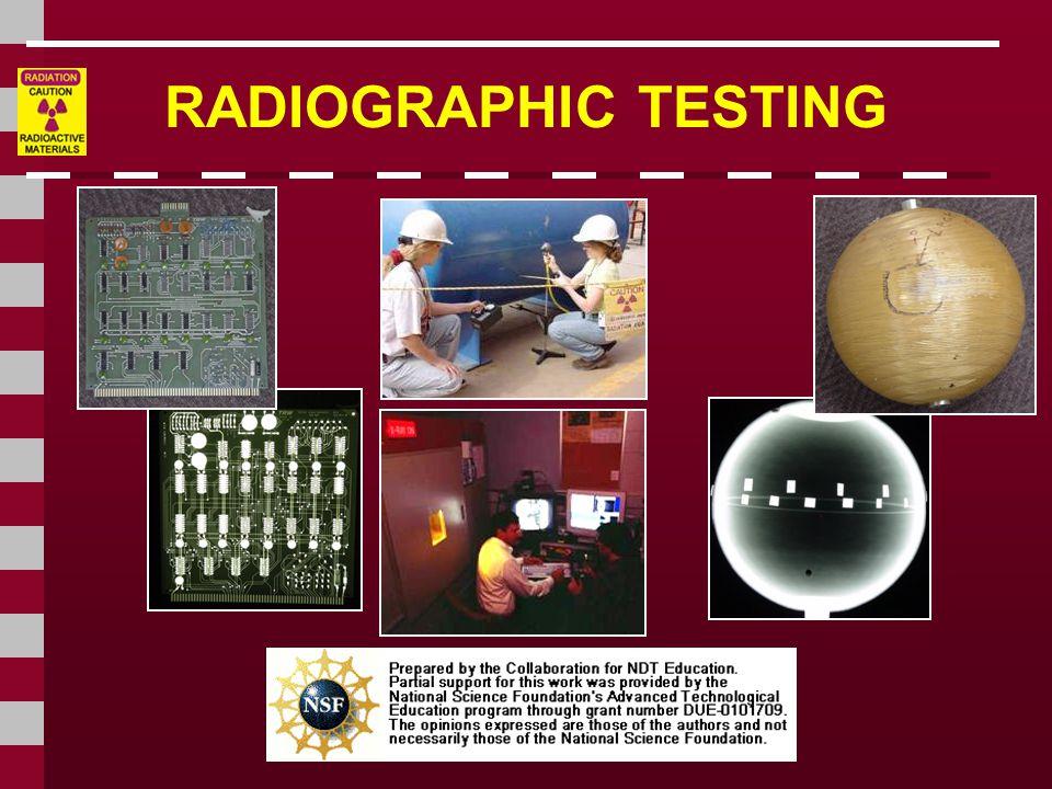 Real-Time Radiography (cont.) perbandingan Film dan Real-Time Radiography Real-time image lebih terang pada bagian dimana cahaya x-ray disinarkan dan ditampilkan pada layar fluorescent..