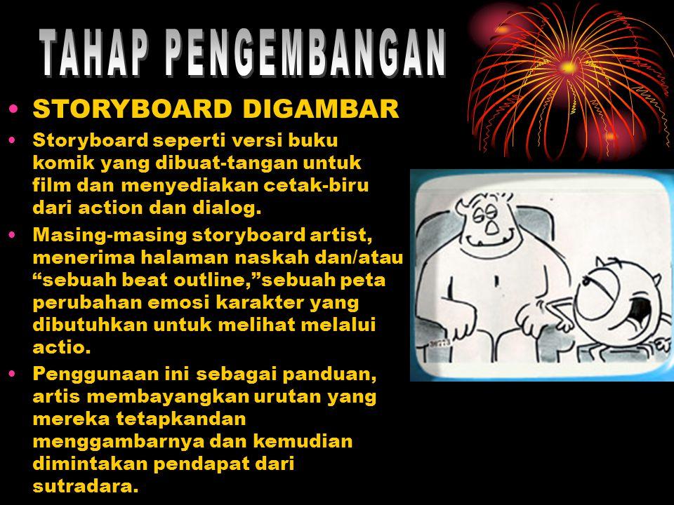 •STORYBOARD DIGAMBAR •Storyboard seperti versi buku komik yang dibuat-tangan untuk film dan menyediakan cetak-biru dari action dan dialog. •Masing-mas