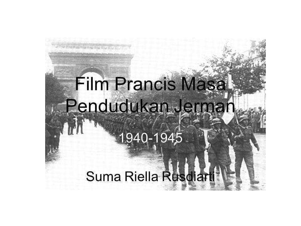 Film Prancis Masa Pendudukan Jerman 1940-1945 Suma Riella Rusdiarti
