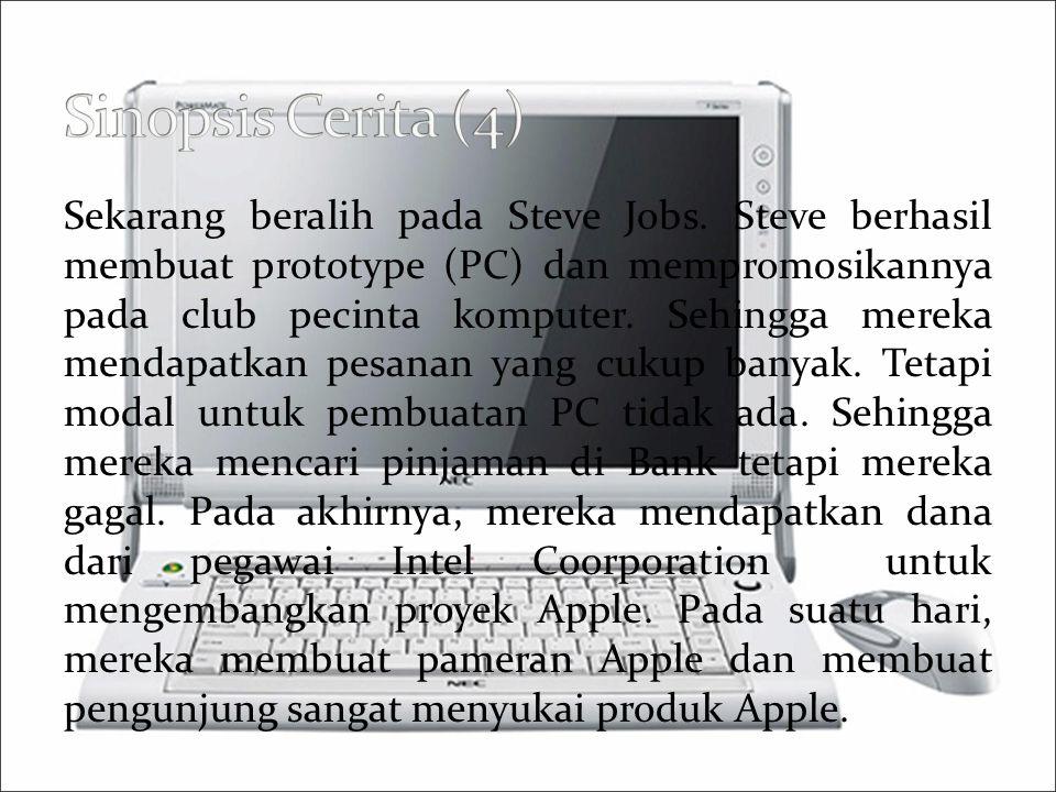 Sekarang beralih pada Steve Jobs.