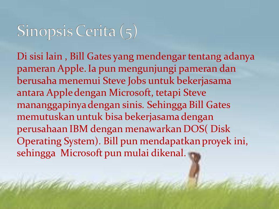 Di sisi lain, Bill Gates yang mendengar tentang adanya pameran Apple.