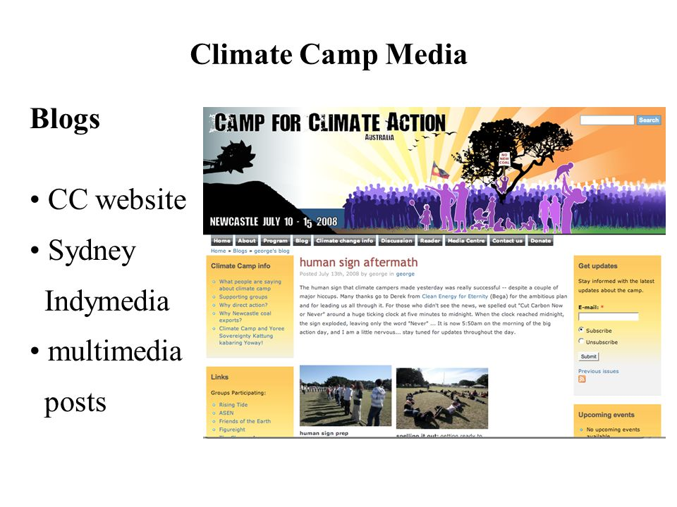 Blogs • CC website • Sydney Indymedia • multimedia posts Climate Camp Media