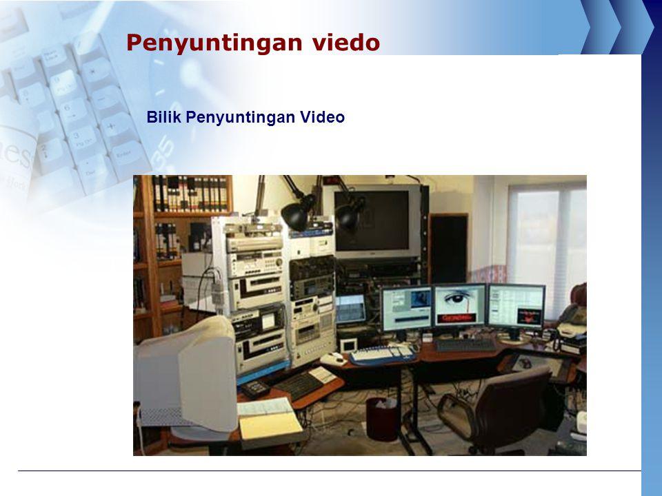 Penyuntingan viedo Bilik Penyuntingan Video