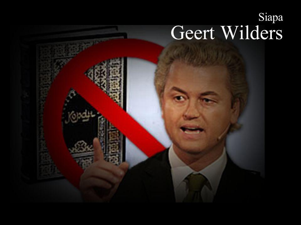 Siapa Geert Wilders