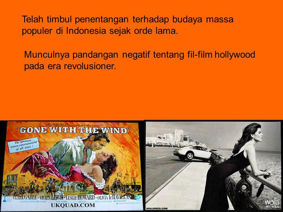 Telah timbul penentangan terhadap budaya massa populer di Indonesia sejak orde lama.