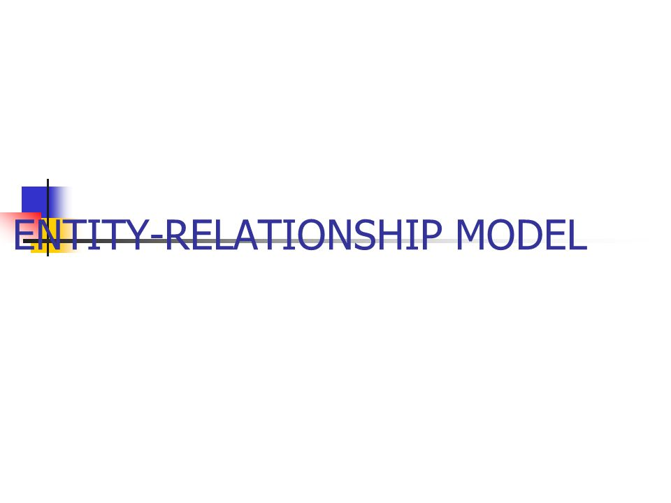  E-R Models are Conceptual Models of the database.