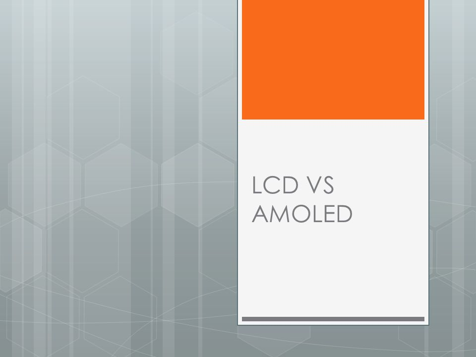 LCD VS AMOLED