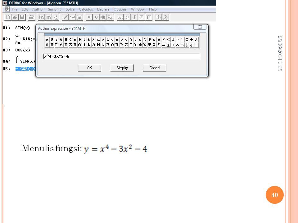 25/06/2014 6:37 40 Menulis fungsi: