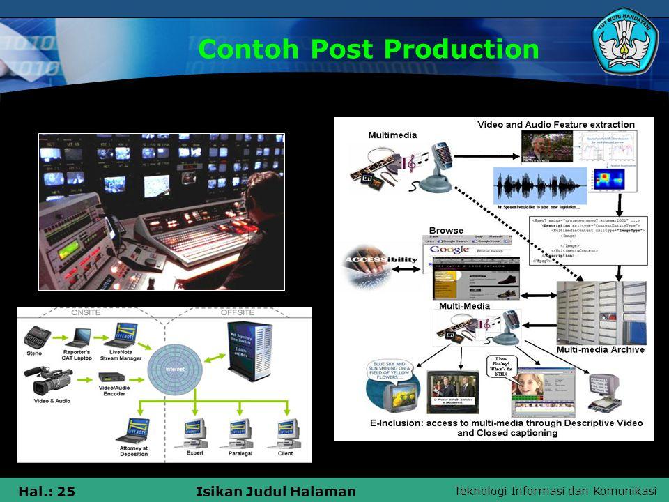 Teknologi Informasi dan Komunikasi Hal.: 26Isikan Judul Halaman Pembagian Tahap Post Production 1.