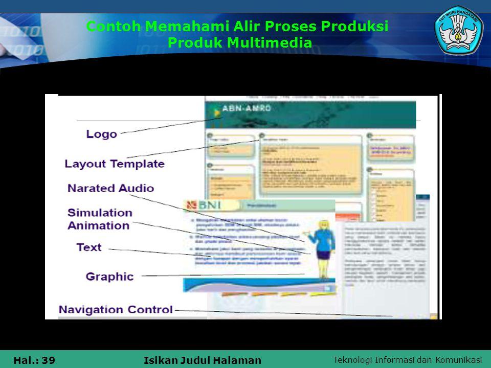 Teknologi Informasi dan Komunikasi Hal.: 40Isikan Judul Halaman Langkah 6 6.