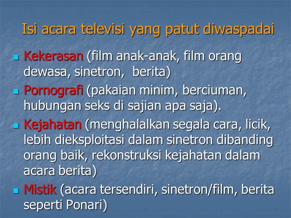 DAMPAK MENONTON TV (I) Kekerasan dan agresivitas Kekerasan dan agresivitas adalah dampak yang paling kelihatan dari aktivitas menonton televisi.