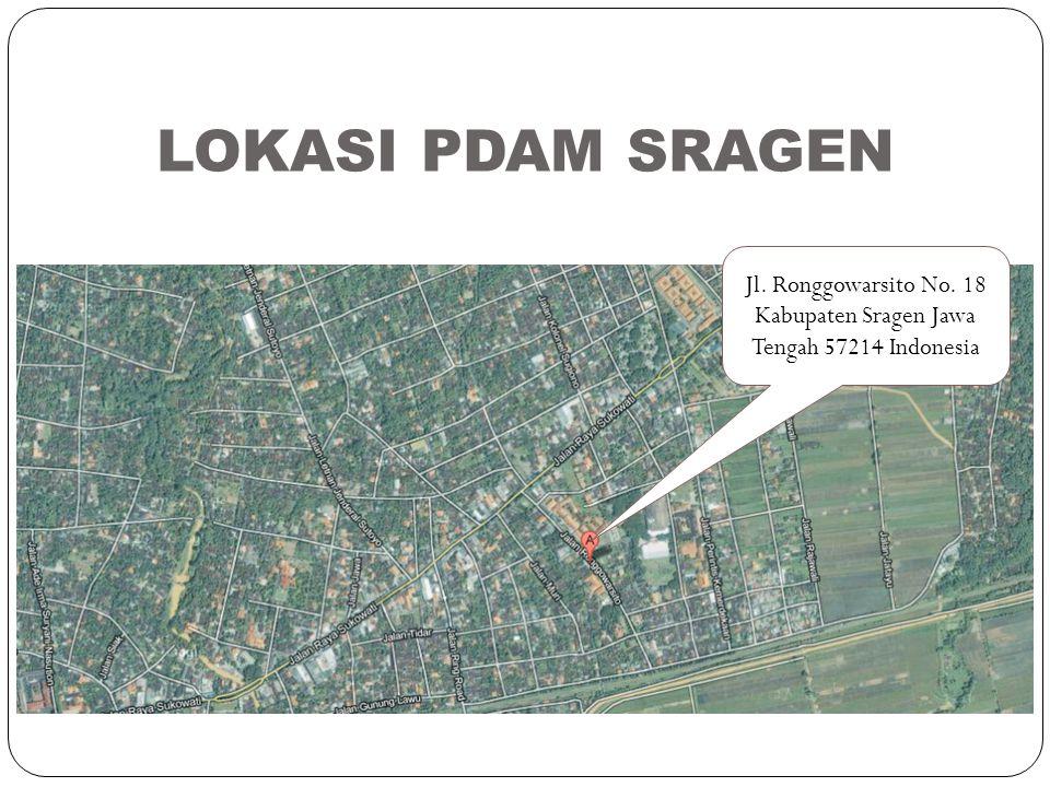 LOKASI PDAM SRAGEN Jl. Ronggowarsito No. 18 Kabupaten Sragen Jawa Tengah 57214 Indonesia