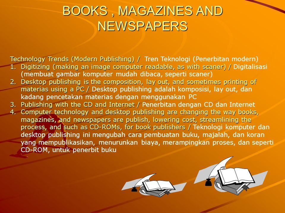 BOOKS, MAGAZINES AND NEWSPAPERS Technology Trends (Modern Publishing) / Technology Trends (Modern Publishing) / Tren Teknologi (Penerbitan modern) 1.D