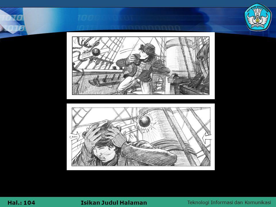 Teknologi Informasi dan Komunikasi Hal.: 104Isikan Judul Halaman