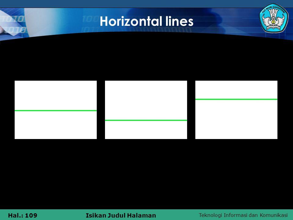 Teknologi Informasi dan Komunikasi Hal.: 109Isikan Judul Halaman Horizontal lines