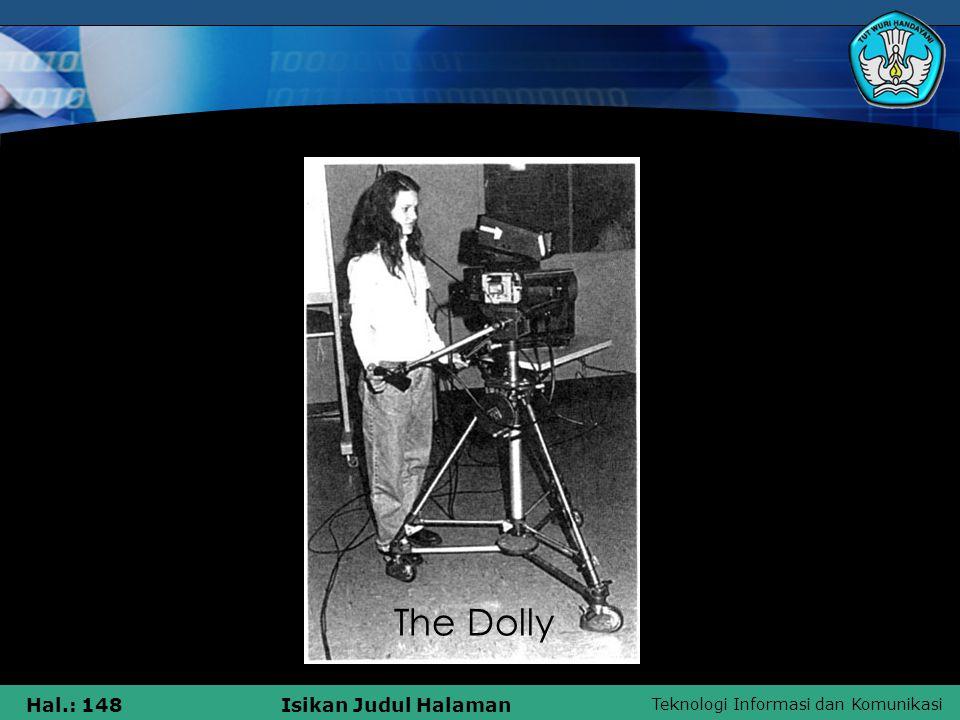 Teknologi Informasi dan Komunikasi Hal.: 148Isikan Judul Halaman The Dolly