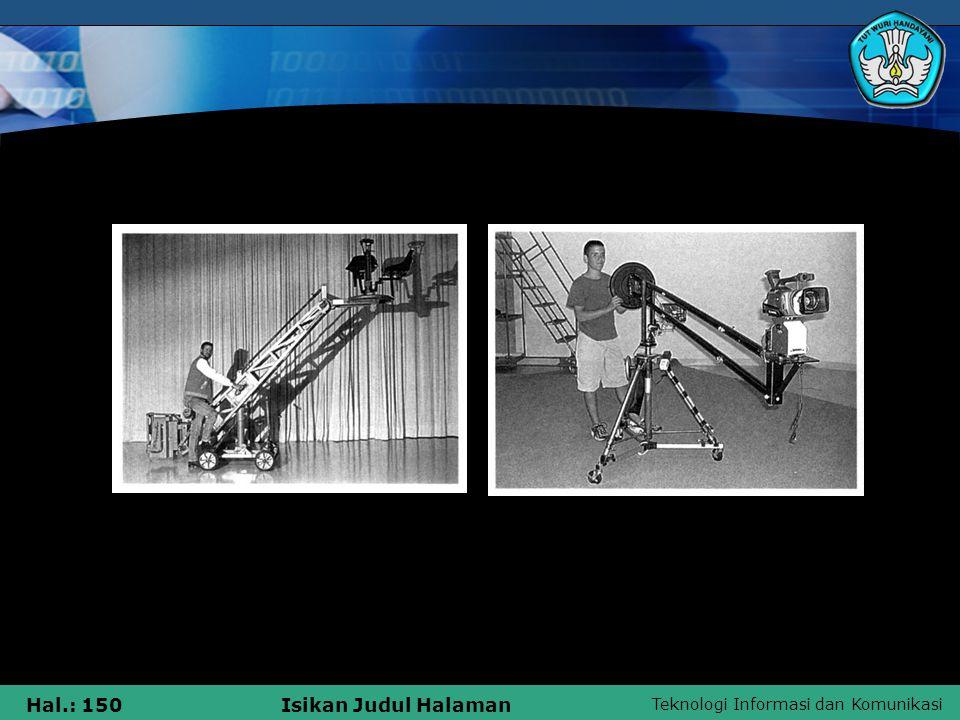 Teknologi Informasi dan Komunikasi Hal.: 150Isikan Judul Halaman Cranes
