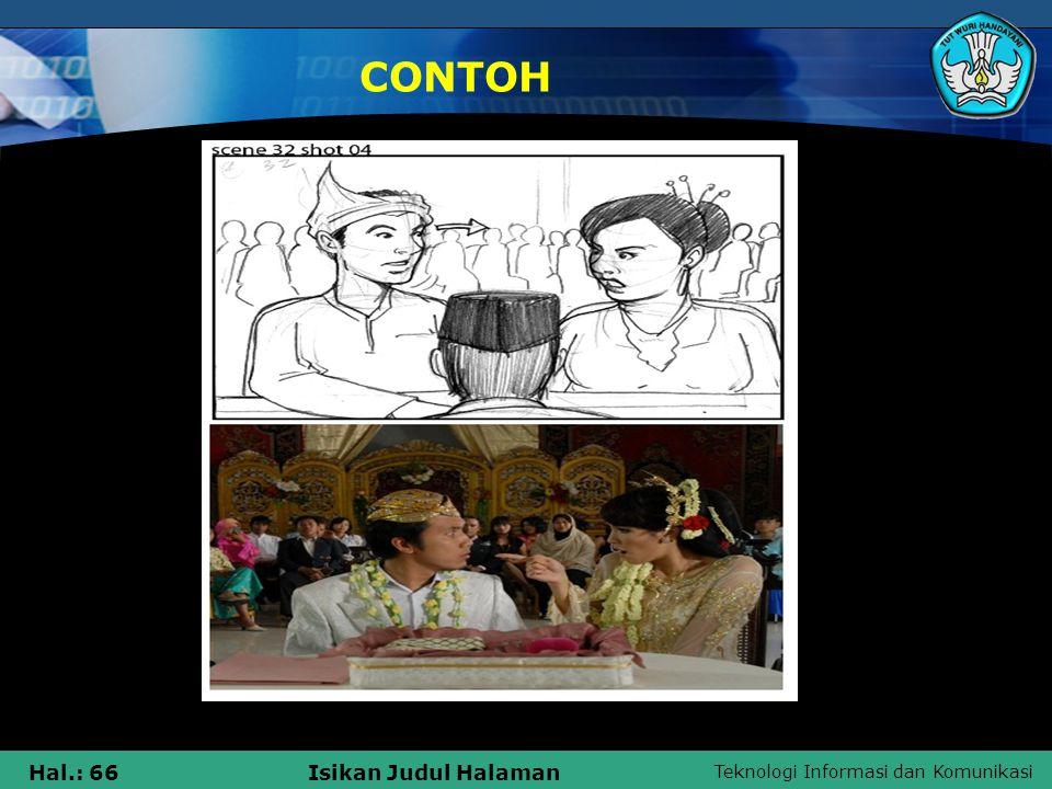 Teknologi Informasi dan Komunikasi Hal.: 66Isikan Judul Halaman CONTOH