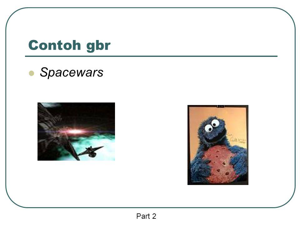 Contoh gbr  Spacewars Part 2