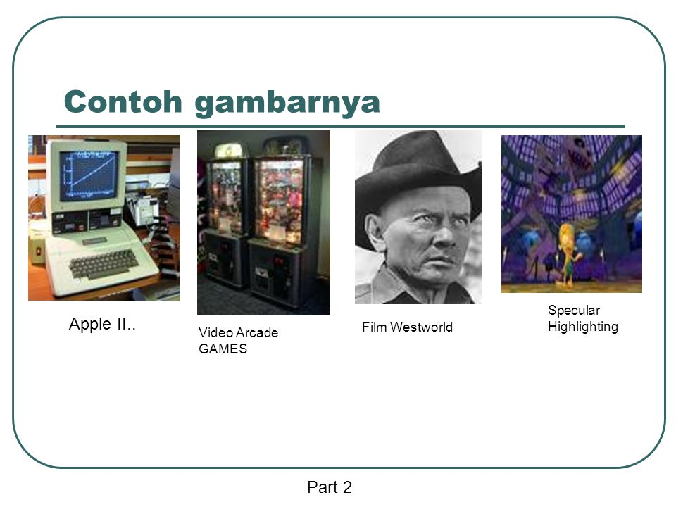 Contoh gambarnya Apple II.. Video Arcade GAMES Film Westworld Specular Highlighting Part 2