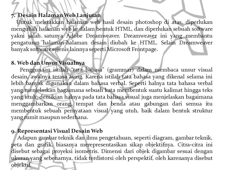 Penutup Dalam desain web, aspek interaksi merupakan hal yang sangat penting.