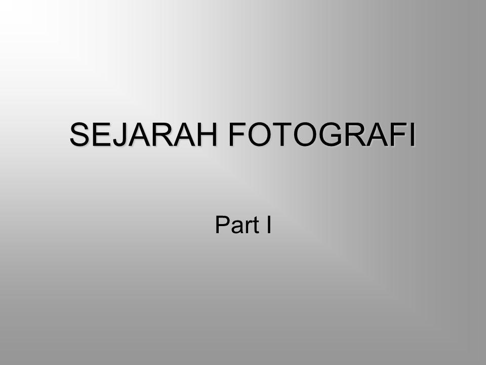 SEJARAH FOTOGRAFI Tahun 1990 Era fototronik atau foto digital yang sudah cukup modern sampai sekarang.