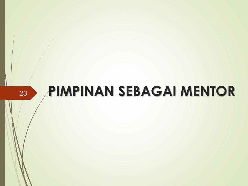 PIMPINAN SEBAGAI MENTOR 23