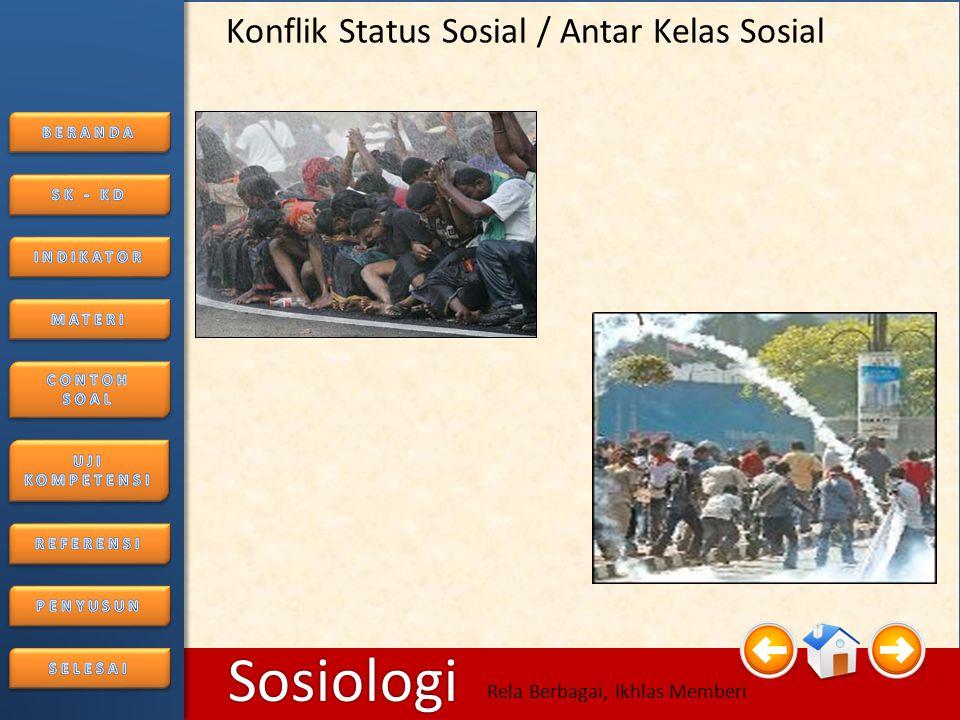 6/25/2014146/25/2014 Sosiologi Rela Berbagai, Ikhlas Memberi • Konflik Peranan atau