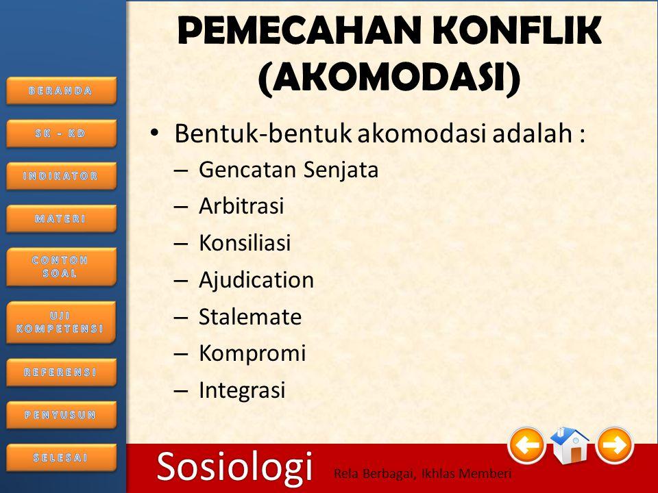 6/25/2014206/25/2014 Sosiologi Rela Berbagai, Ikhlas Memberi 6.