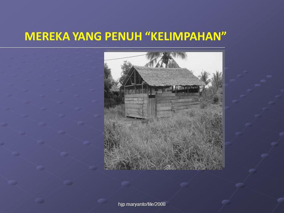 hjp.maryanto/file/2008 MEREKA YANG PENUH KELIMPAHAN