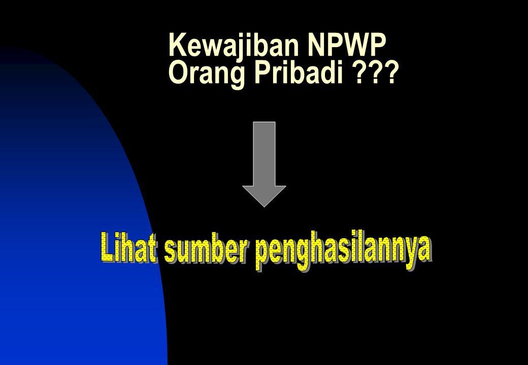 Kewajiban NPWP Orang Pribadi ???