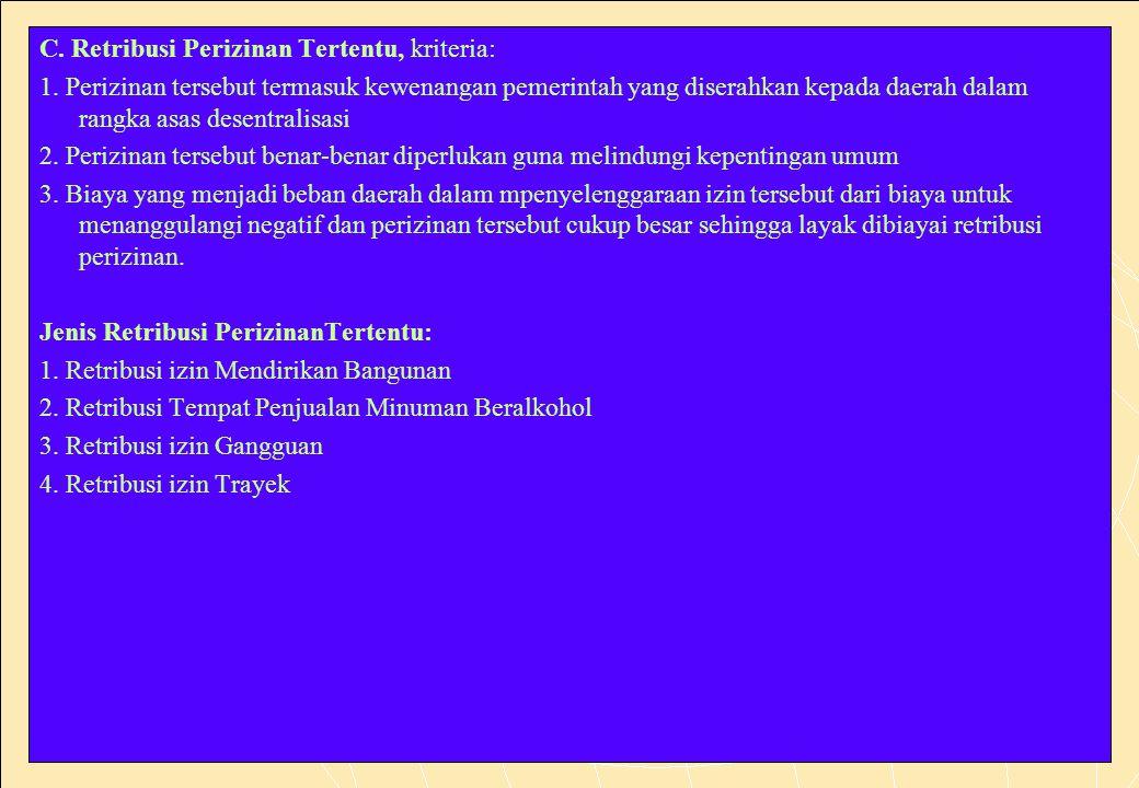 198 C.Retribusi Perizinan Tertentu, kriteria: 1.