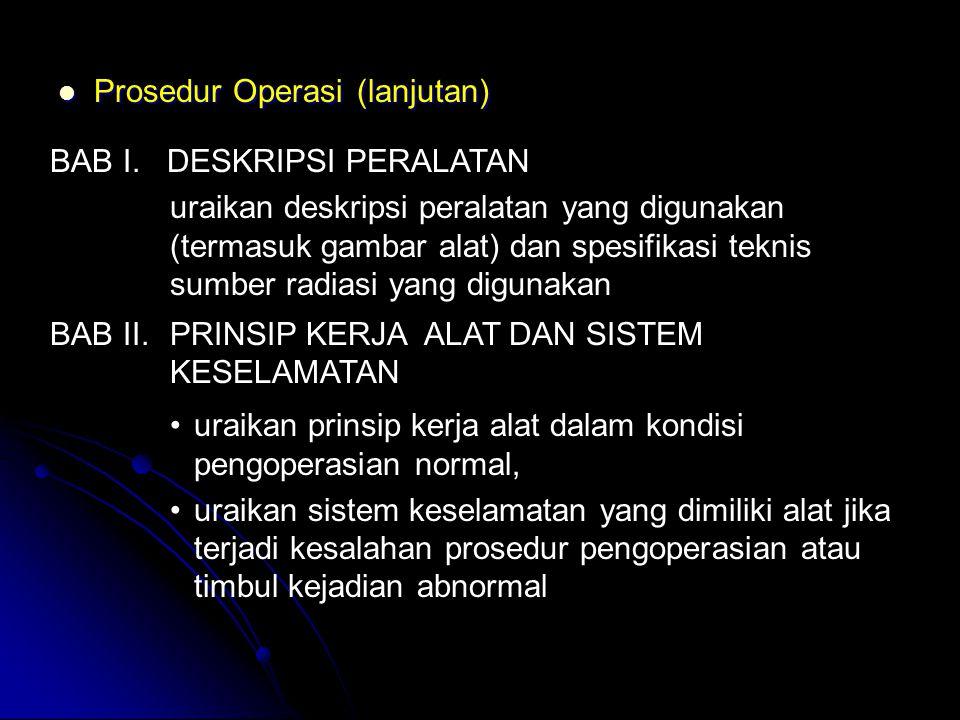  Prosedur Operasi (lanjutan) BAB III.