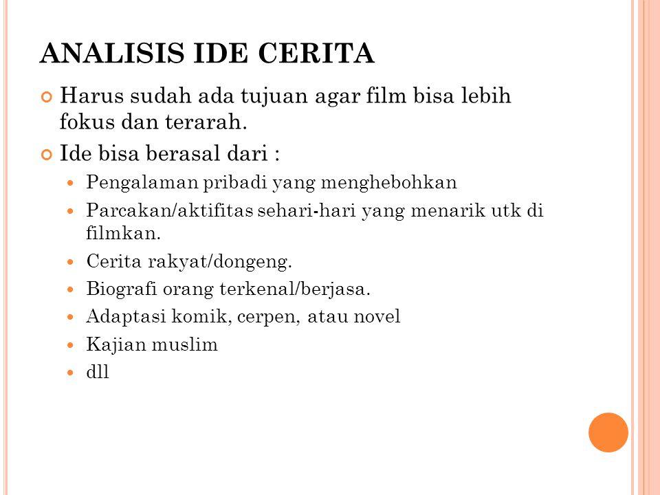 M EMBUAT NASKAH SKENARIO Merupakan Breakdown naskah untuk mempelajari rincian cerita yang akan di buat film.