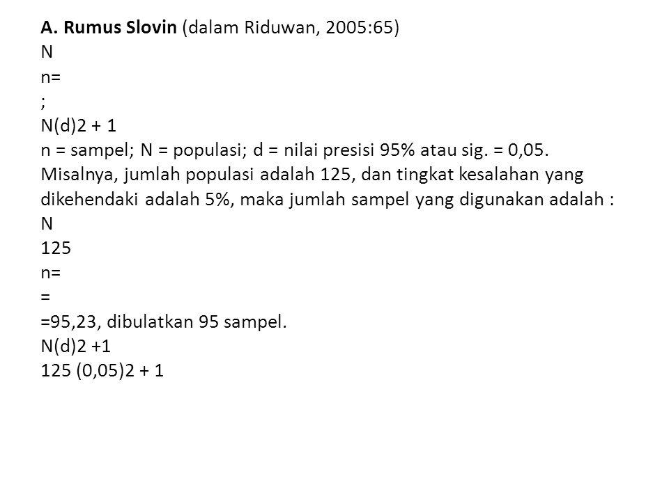 • 2. Jumlah Sampel • Untuk menentukan sampel dari populasi digunakan perhitunganmaupun acuan tabel yang dikembangkan para ahli.Secara umum, untukpenel