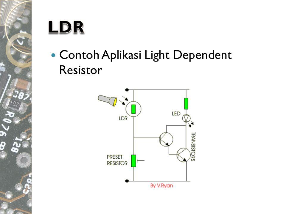  Contoh Aplikasi Light Dependent Resistor